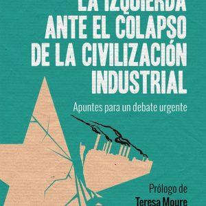 izquierda-ante-el-colapso-civilizacion-industrial-640x1019